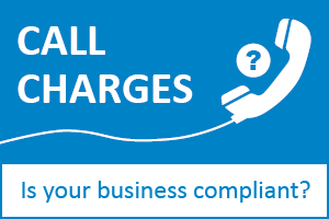 Call charges - is your business compliant