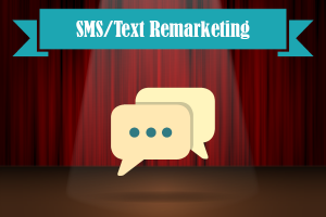 SMS/Text Remarketing