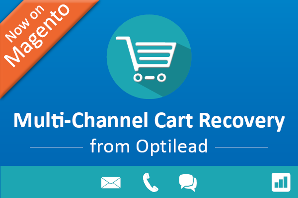 Multi-Channel Cart Recovery from Optilead - now available on Magento!