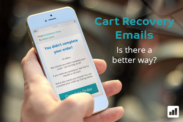 Cart Recovery Emails - is there a better way?